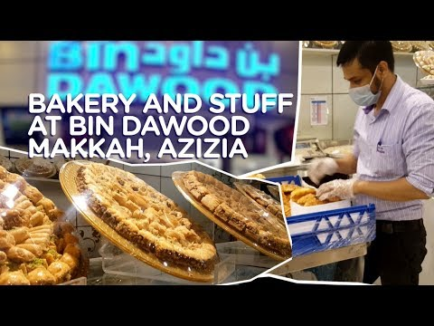 Makkah | Bin Dawood Bakery & Olives | Food & Travel Saudia Arabia