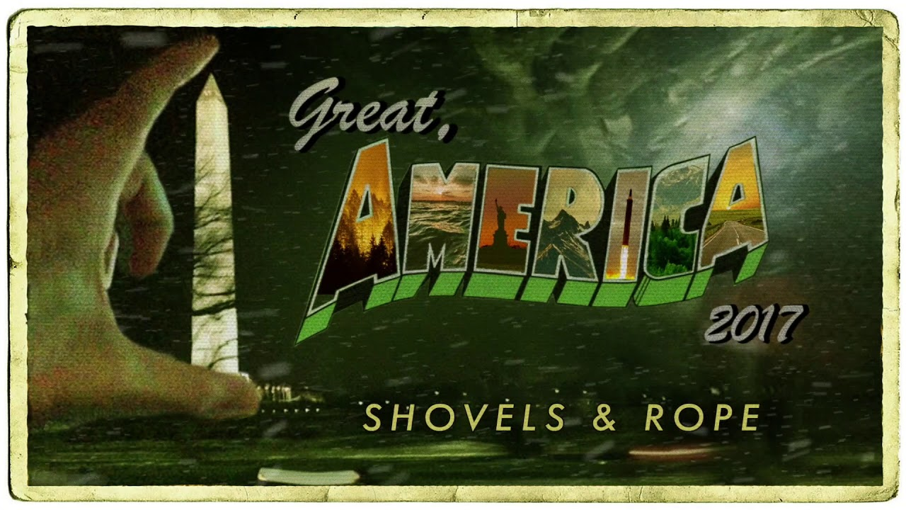 shovels-rope-great-america-2017-shovels-rope