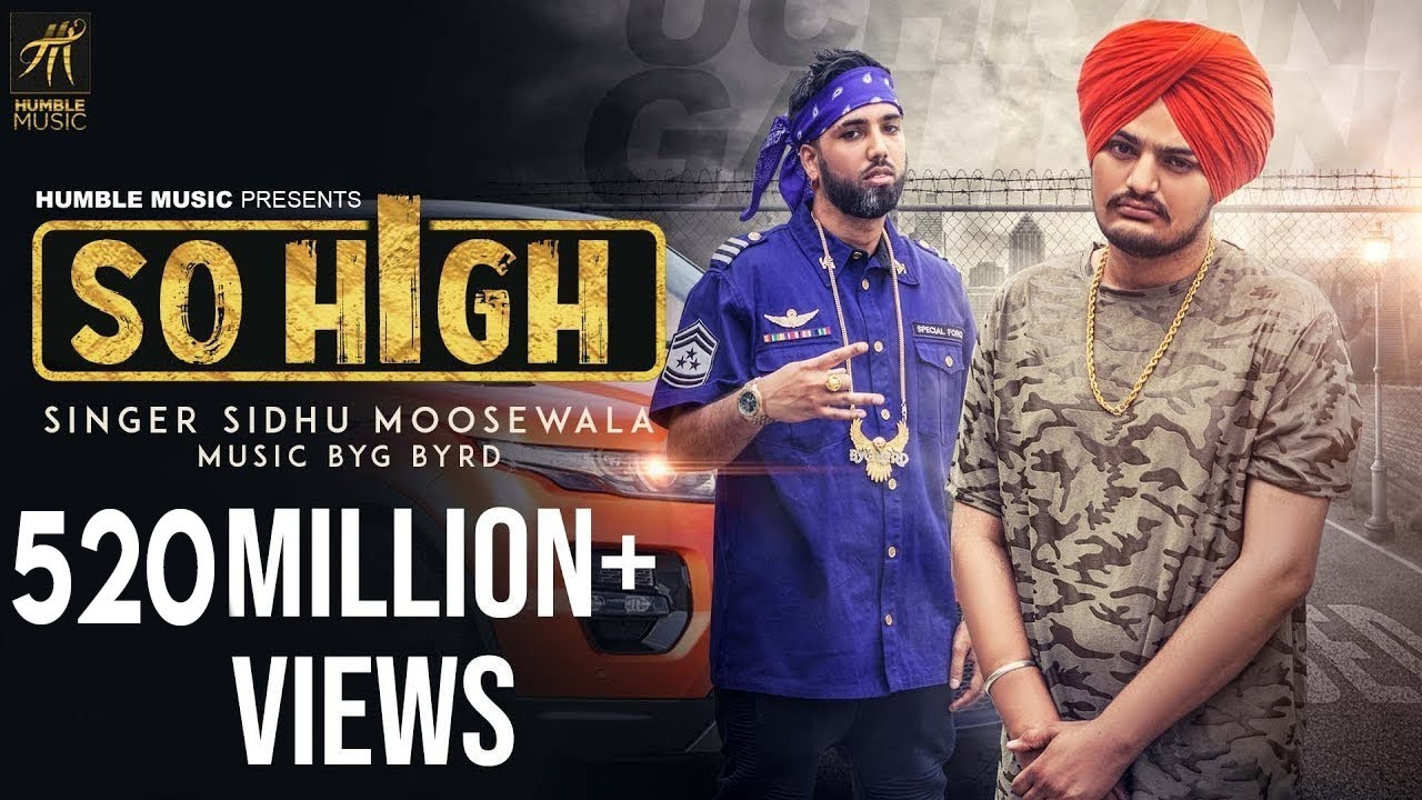 So High | Official Music Video | Sidhu Moose Wala ft  BYG BYRD | Humble  Music
