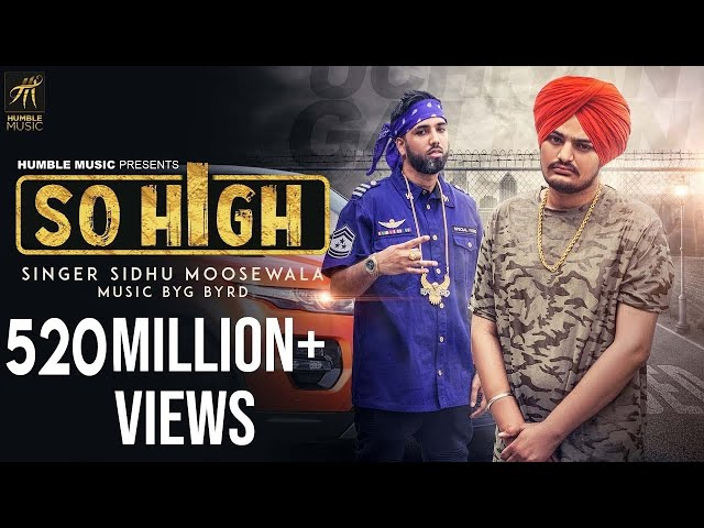 So High | Official Music Video | Sidhu Moose Wala ft. BYG BYRD | Humble Music