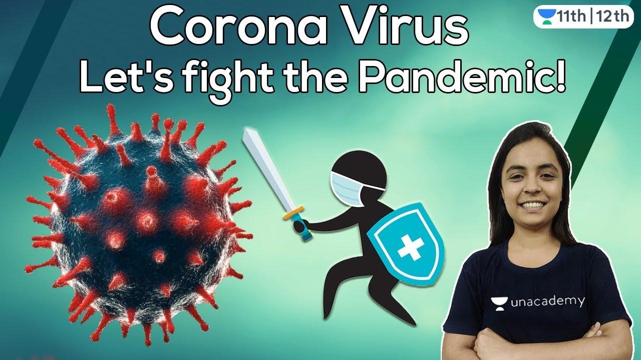 Coronavirus | Let's Fight the Pandemic | Unacademy Class 11 & 12 | Prakshi Chaturvedi