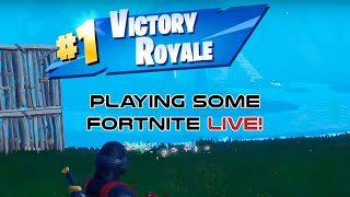 Playing Some Fortnite Live!