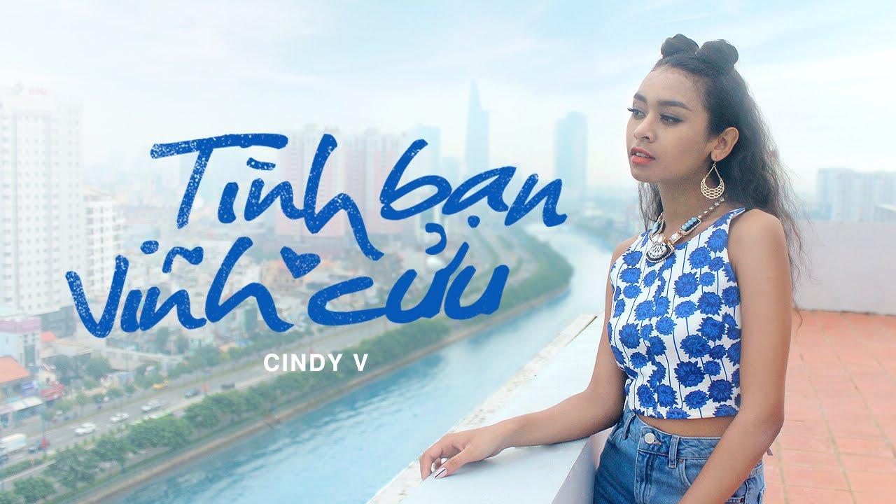 Cindy V – Tình bạn vĩnh cửu  – Official Music Video