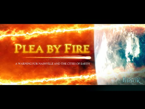 PLEA BY FIRE: A Warning For Nashville And The Cities Of Earth