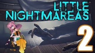 [LIVE] little nightmaresでSAN値貯め♥