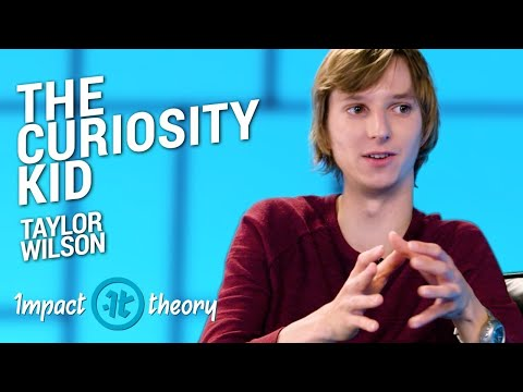 Why Genius Doesn't Matter | Taylor Wilson on Impact Theory