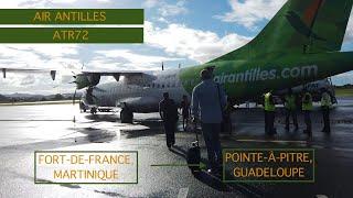 AIR ANTILLES   FORT DE FRANCE, MARTINIQUE TO POINTE-A-PITRE, GUADELOUPE   ATR 72   TRIP REPORT