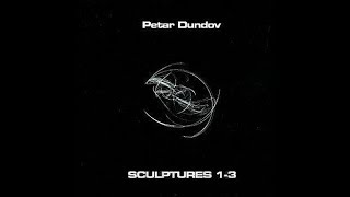 Petar Dundov - Sculpture 3