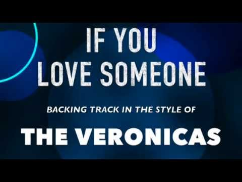 If You Love Someone (in the style of) The Veronicas MIDI Backing Track