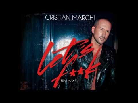 Cristian Marchi feat. Max C - Lets F**k (Perfect Edit) [Official Lyrics Video]