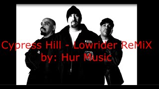 Cypress Hill - Lowrider ReMiX (ft. N.W.A., 2Pac, Snoop Dogg, DMX, Dresta & B.G. Knocc Out, and more)