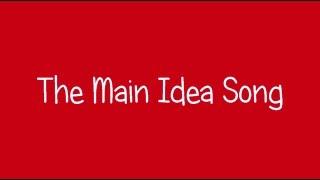 Main Idea Song Video Final