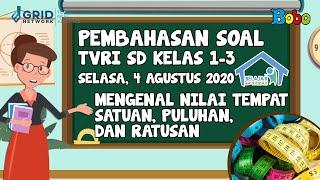 Pembahasan Soal TVRI SD Kelas 1-3 - Selasa, 4 Agustus 2020 - Mengenal Nilai #BelajardariRumah