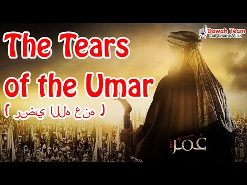 The Teares of the Umar Ibn Al-Khattab ( رضي الله عنه ) ᴴᴰ ┇Powerful Reminder┇ Dawah Team