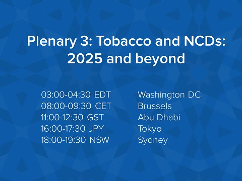WCTOH2015 Plenary 3: Tobacco and NCDs: 2025 and beyond