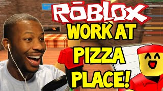 ROBLOX: WORK AT A PIZZA PLACE! - FIRST JOB - Part (1)