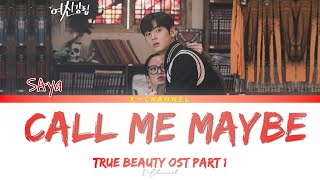 Download lagu Call Me Maybe - SAya (사야) | True Beauty 여신강림 OST Part 1 | Lyrics 가사 | Han/Rom/Eng