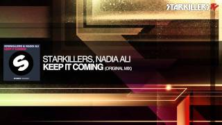 Download Starkillers, Nadia Ali - Keep It Coming (Original Mix) MP3 song and Music Video