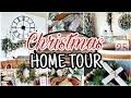 Christmas Home Tour 2019   Cozy Christmas Decor