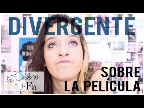 Película: Divergente (Divergent) | LasPalabrasDeFa