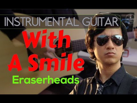 Eraserheads  - With a Smile instrumental guitar karaoke version cover with lyrics