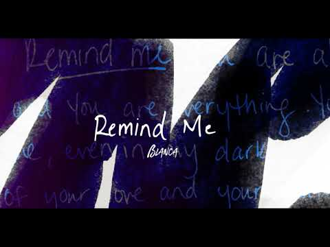 Blanca - Remind Me (Official Audio Video) thumbnail