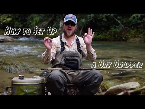 Educated Angler - THE DRY DROPPER RIG