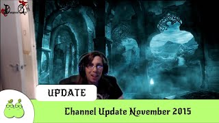 Channel Update November 2015 (plus out-takes at the end)