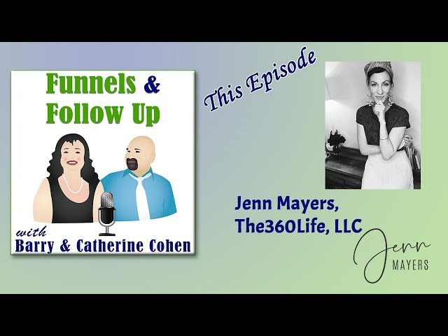 Jenn Mayers, The360Life, LLC