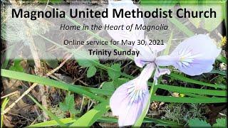MUMC Church Service - May 30, 2021 (Trinity Sunday)