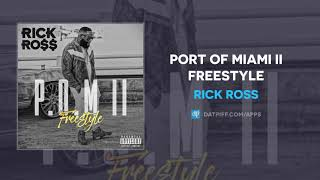 Rick Ross Port Of Miami II Freestyle AUDIO.mp3