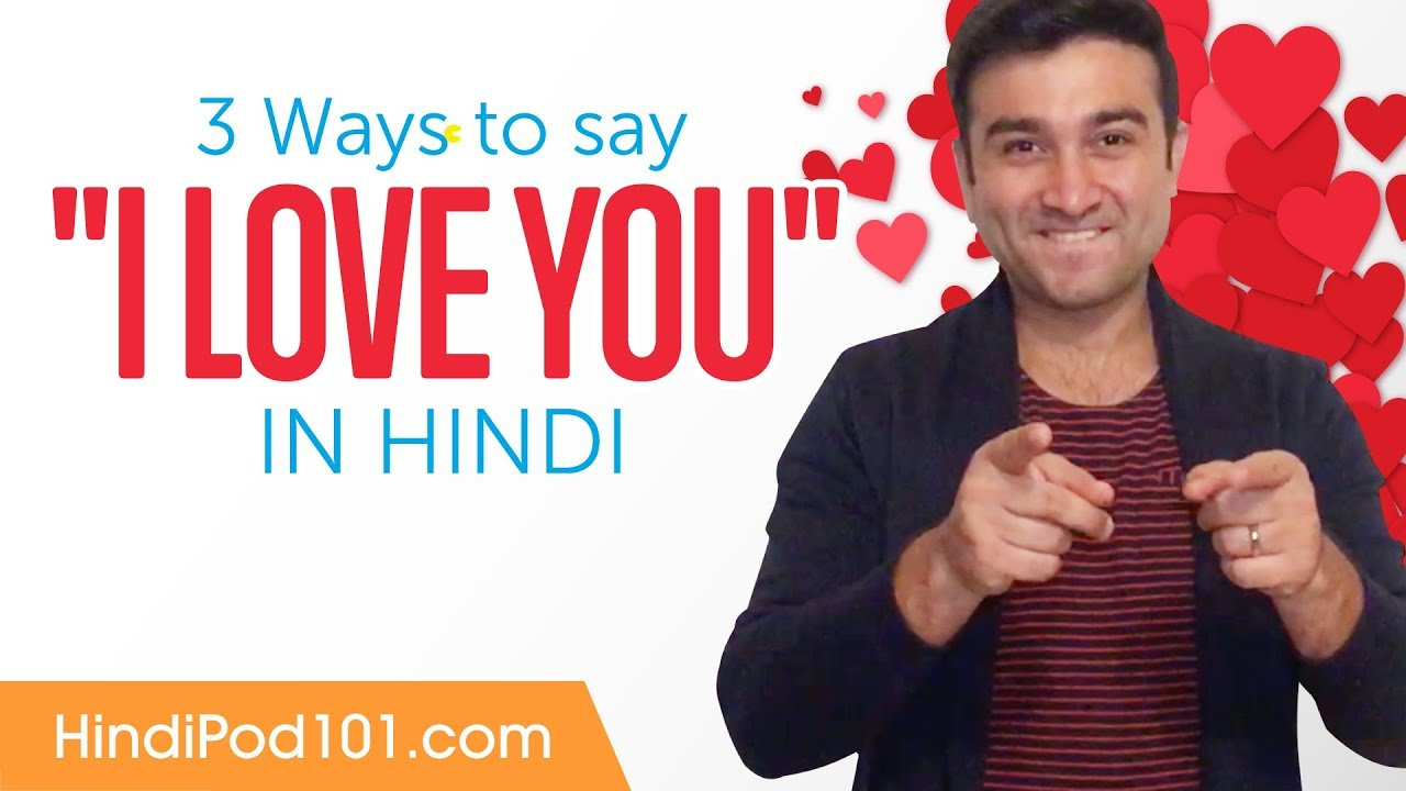 How to Say I Love You in Hindi - Romantic Word List