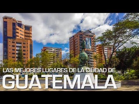 Los mejores lugares de mi ciudad #1 - Guatemala Full HD!