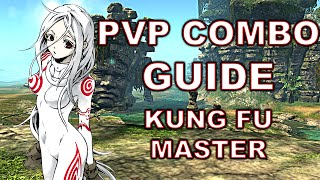 (Old) Blade and Soul Guide - Kung Fu Master PvP Combos