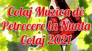 2021 Nunta Petrecere Colaj Muzica De Petrecere
