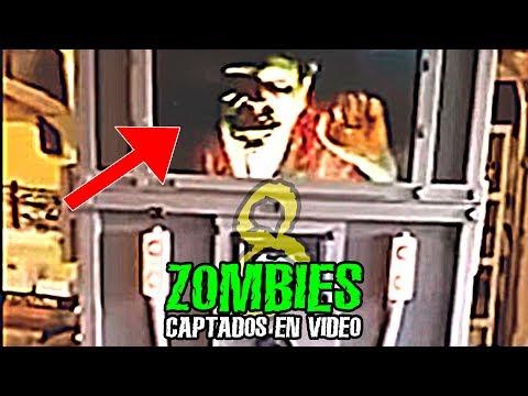 8 ZOMBIES CAPTADOS EN VIDEO