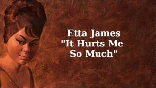 It Hurts Me So Much ~ Etta James