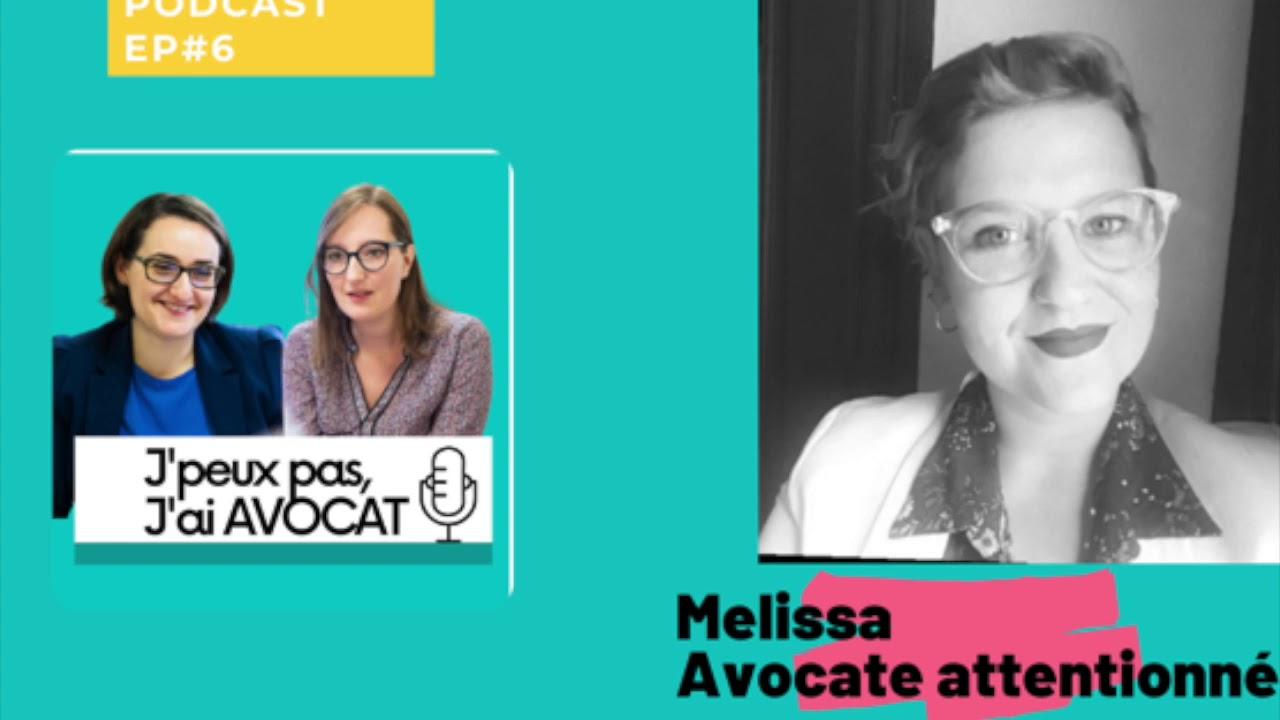 PODCAST #6 Mélissa, avocate auprès des auteurs et victimes de violences conjugales et des mineurs