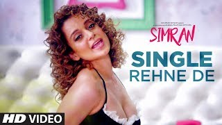 Video Single Rehne De Video Song | Simran | Kangana Ranaut | Sachin-Jigar download MP3, 3GP, MP4, WEBM, AVI, FLV Maret 2018