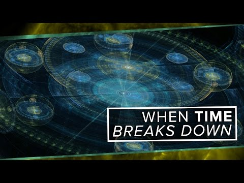 When Time Breaks Down | Space Time | PBS Digital Studios
