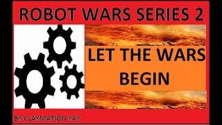 Robot Wars SERIES 2 Heat A