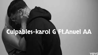 Culpables-Karol G Ft.Anuel AA(Video Oficial)