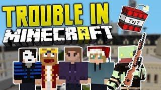 Vertraue NIEMANDEN! - TROUBLE IN Minecraft! | ungespielt