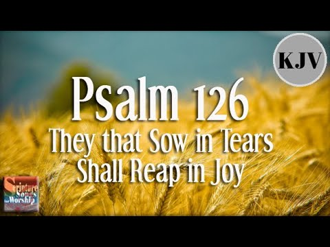 Psalm 126 Song (KJV)