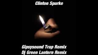 {Gipsysound trap remix} dj green lantern remix