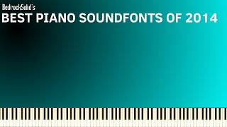 Best Piano Soundfonts of 2014