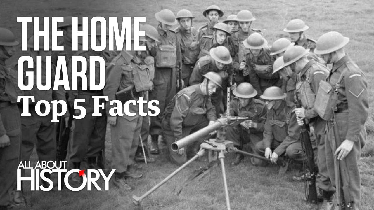 The Home Guard Top 5 Facts All About History