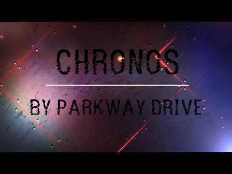 Parkway Drive- Chronos Lyrics