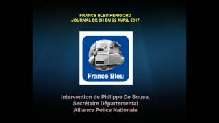 Intervention de Philippe de Sousa sur France Bleu Périgord du 22 avril 2017