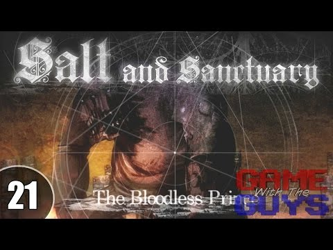 The Bloodless Prince - Salt and Sanctuary Blind Run - 21